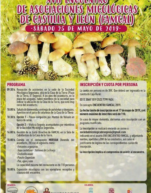 XVII Encuentro de Asociaciones Micológicas de Castilla y León (FAMCAL) – Sábado 25 mayo de 2019