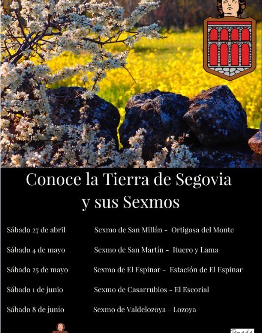 """Visitas guiadas """"Conoce la Tierra de Segovia y sus Sexmos"""", Primavera 2019"""